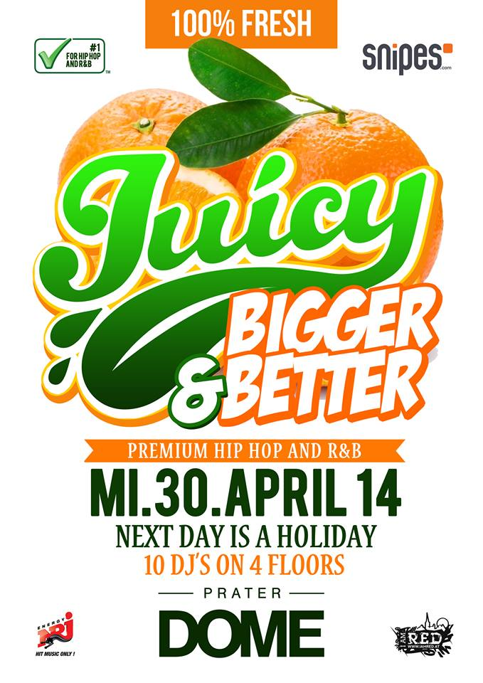 JUICY! BIGGER & BETTER SPECIAL! MI.30.APRIL.2014
